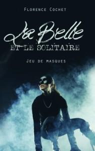 C__Data_Users_DefApps_AppData_INTERNETEXPLORER_Temp_Saved Images_la-belle-et-le-solitaire,-jeu-de-masques-756676-250-400