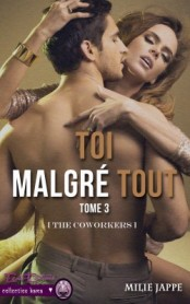 C__Data_Users_DefApps_AppData_INTERNETEXPLORER_Temp_Saved Images_the-coworkers,-tome-3---toi,-malgre-tout-776143-250-400