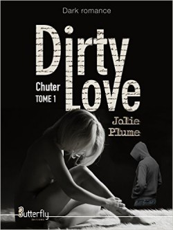 dirty-love,-tome-1---chuter-805154-250-400
